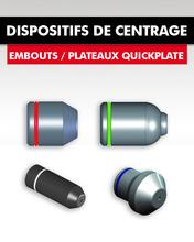 DISPOSITIFS DE CENTRAGE / EMBOUTS